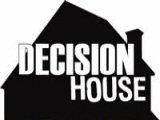 Decision House
