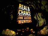 Real & Chance: Legend Hunters