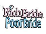 Rich Bride, Poor Bride
