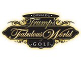 Donald J. Trump's Fabulous World Of Golf