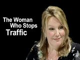 The Woman Who Stops Traffic